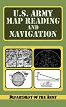 U.S. Army Guide to Map Reading and Navigation (English Edition)