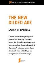 The New Gilded Age: From Unequal Democracy (Princeton Shorts) (English Edition)