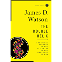 The Double Helix: A Personal Account of the Discovery of the…