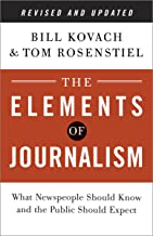 The Elements of Journalism, Revised and Updated 3rd Edition: What Newspeople Should Know and the Public Should Expect (Eng...