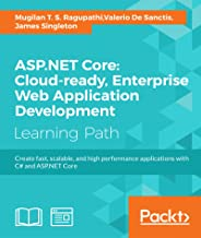 ASP.NET Core: Cloud-ready, Enterprise Web Application Development (English Edition)