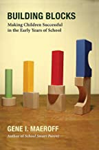 Building Blocks: Making Children Successful in the Early Years of School (English Edition)