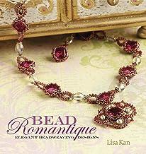 Bead Romantique: Elegant Beadweaving Designs (English Edition)