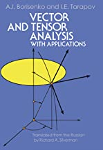 Vector and Tensor Analysis with Applications (Dover Books on Mathematics) (English Edition)