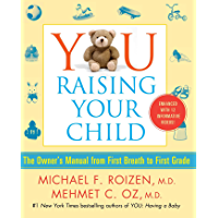 YOU: Raising Your Child (Enhanced eBook): The Owner's Manual…