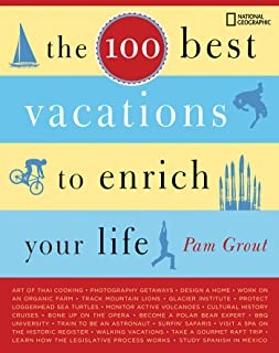 The 100 Best Vacations to Enrich Your Life (English Edition)