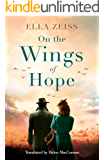 On the Wings of Hope (English Edition)