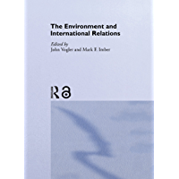 The Environment and International Relations: Theories and Pr…