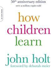 How Children Learn, 50th anniversary edition (A Merloyd Lawrence Book) (English Edition)