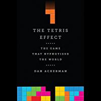 The Tetris Effect: The Game that Hypnotized the World (Engli…