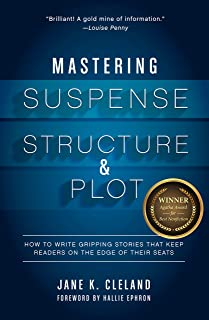 Mastering Suspense, Structure, and Plot: How to Write Gripping Stories That Keep Readers on the Edge of Their Seats (Engli...