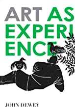Art as Experience (English Edition)