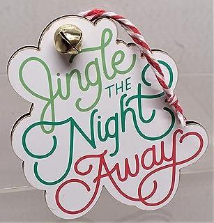 JINGLE THE NIGHT AWAY 木制礼品装饰带铃铛 4 英寸(约 10.2 厘米)高