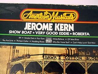 Jerome Kern 美国音乐盒 Time Life Broadway Showboat Good Eddie