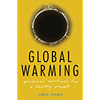Global Warming: Personal Solutions for a Healthy Planet (Eng…