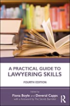 A Practical Guide to Lawyering Skills (English Edition)
