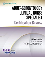 Adult-Gerontology Clinical Nurse Specialist Certification Review (English Edition)