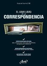 El gran libro de la correspondencia (Spanish Edition)