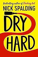 Dry Hard (English Edition)