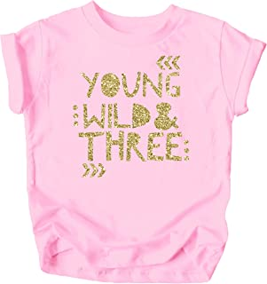 Young Wild and Three Girls 3 岁生日 T 恤,适合幼童女孩三岁生日服装