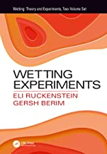 Wetting Experiments (Wetting: Theory and Experiments, Two-Volume Set) (English Edition)
