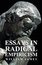 Essays in Radical Empiricism (English Edition)
