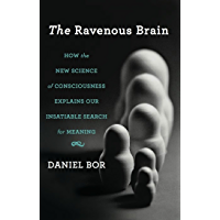 The Ravenous Brain: How the New Science of Consciousness Exp…