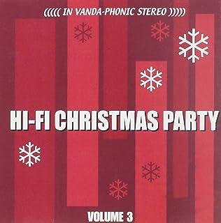 Hi-Fi 圣诞派对,* 3 卷