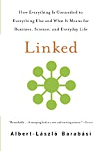 Linked: How Everything Is Connected to Everything Else and What It Means for Business, Science, and Everyday Life (English...