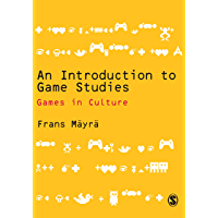 An Introduction to Game Studies (English Edition)