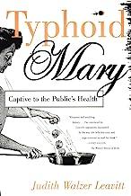 Typhoid Mary: Captive to the Public's Health (English Edition)