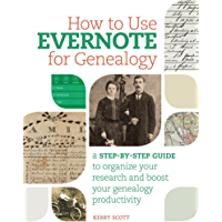 How to Use Evernote for Genealogy: A Step-by-Step Guide to O…