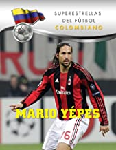 Mario Yepes (Superstars of Soccer SPANISH) (Spanish Edition)