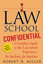Law School Confidential: A Complete Guide to the Law School Experience: By Students, for Students (English Edition)