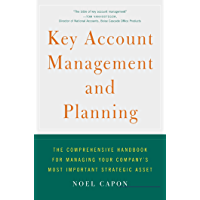 Key Account Management and Planning: The Comprehensive Handb…
