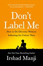 Don't Label Me: An Incredible Conversation for Divided Times (English Edition)