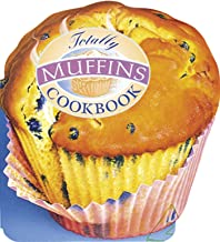 Totally Muffins Cookbook (Totally Cookbooks) (English Edition)