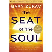 The Seat of the Soul: 25th Anniversary Edition with a Study…