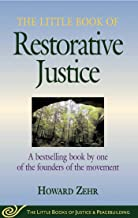 The Little Book of Restorative Justice: Revised and Updated (Justice and Peacebuilding) (English Edition)