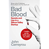 Bad Blood: Secrets and Lies in a Silicon Valley Startup (Eng…