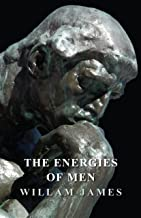 The Energies of Men (English Edition)
