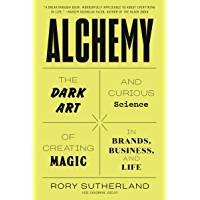 Alchemy: The Dark Art and Curious Science of Creating Magic…