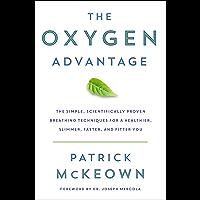 The Oxygen Advantage: The Simple, Scientifically Proven Brea…