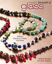 Create Jewelry: Glass: Brilliant Designs to Make and Wear (Create Jewelry series) (English Edition)
