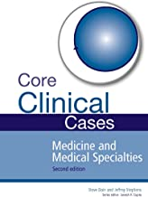 Core Clinical Cases in Medicine and Medical Specialties: A problem-solving approach (English Edition)