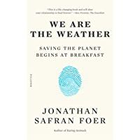 We Are the Weather: Saving the Planet Begins at Breakfast (E…