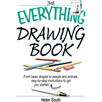 The Everything Drawing Book: From Basic Shape to People and…