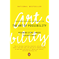 The Art of Possibility: Transforming Professional and Person…