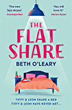 The Flatshare: The bestselling romantic comedy and must-read…