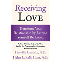 Receiving Love: Transform Your Relationship by Letting Yours…